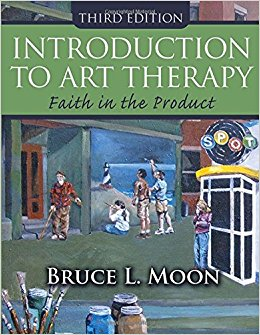 Introduction to Art Therapy—Faith in the Product (Third Edition)